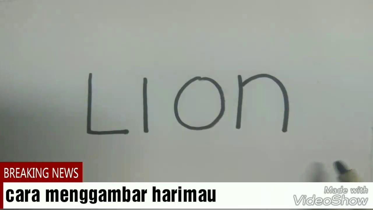 Gampang Bingitcara Menggambar Singa Dari Kata Lionanak Tk Juga