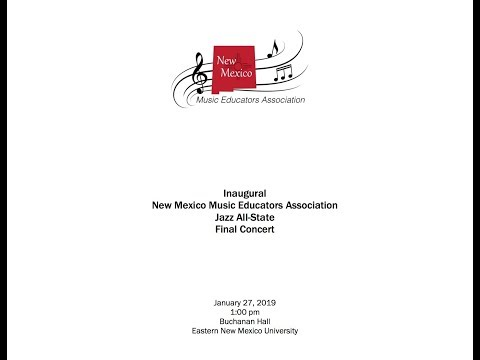NMMEA All-State Jazz Final Concert  01-27-19