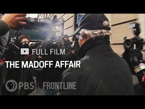 The Madoff Affair (full documentary)   FRONTLINE