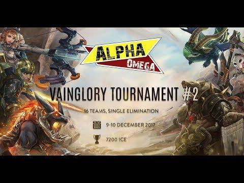 LIVE Tournament VainGlory AlphaOmega Channel #2