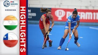 India v Chile   Women's FIH Series Finals   Match 17 Highlights