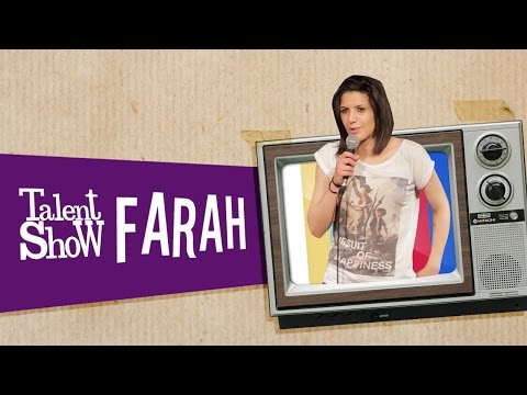 FARAH - Talent Show