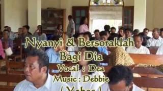 Lagu Rohani Kristen - Nyanyi dan Bersoraklah Bagi Dia