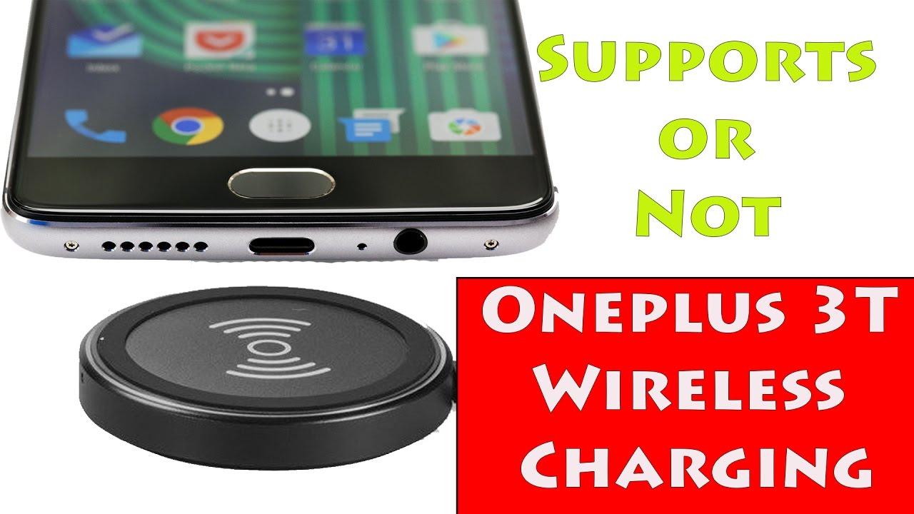 Oneplus 3t Wireless Charging