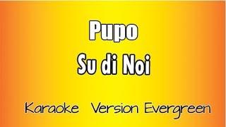Pupo - Su di noi (Karaoke Italiano)