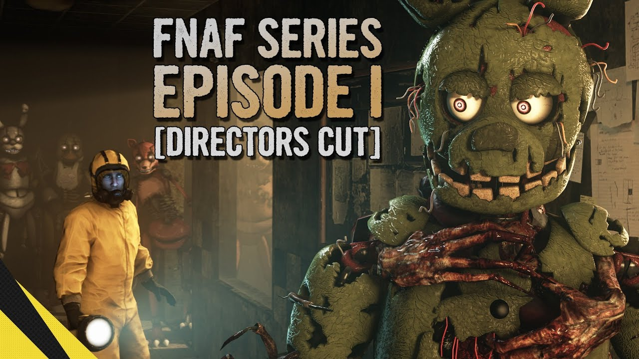 FIVE NIGHTS AT FREDDY'S SERIES (Episode 1) [DIRECTORS CUT] | FNAF Animation