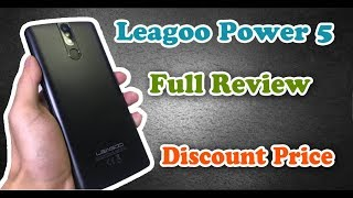 Leagoo Power 5 5.99 inch 4G Smartphone Full Review Hands On - Price