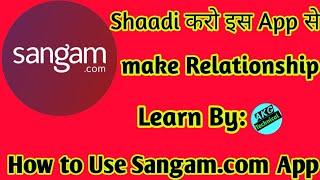 Sangam.com app//how to use Sangam.com app//Sangam.com app kaise use kare//Akg technical