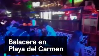 Balacera en Festival de música en Playa del Carmen - Las Noticias con Danielle