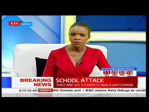 A former student of Lokichogio Mixed Secondary School kills 6 students and a guard in 3AM attack