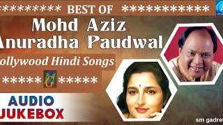 Best of Mohd Aziz & Anuradha Paudwal Bollywood Hindi Audio Jukebox Songs