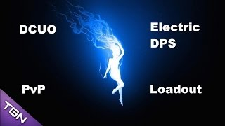 stream dcuo electricity dps loadout pvp with movie watch and