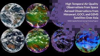 NASA ARSET: Aerosol Observations from the HIMAWARI, GOCI, and GEMS Satellites Over Asia, Session 3/4