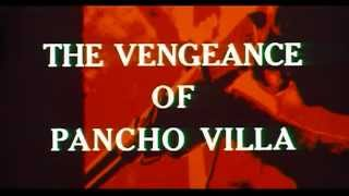 The Vengeance of Pancho Villa (1967)  - English Trailer