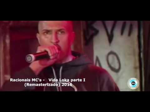 RACIONAIS VIDA LOKA 1 - ( Video Clip OFICIAL ) REMASTERIZADO