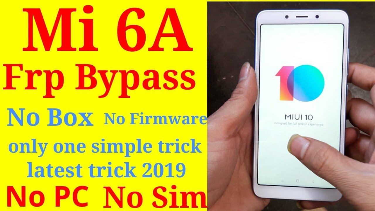 Xiaomi Redmi mi 6A frp bypass without sim or pc latest trick