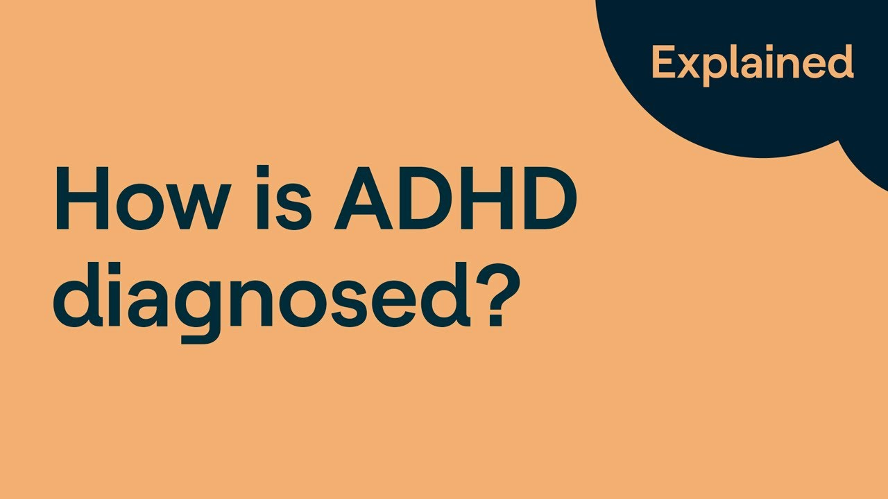 How Is Adhd Diagnosed Youtube