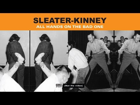sleater-kinney---all-hands-on-the-bad-one