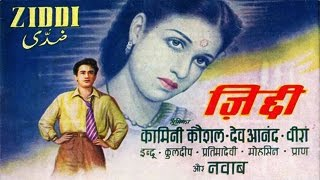 Ziddi (1964) Hindi Full Movie | Joy Mukherjee, Asha Parekh | Pramod Chakravorty, S.D.Burman