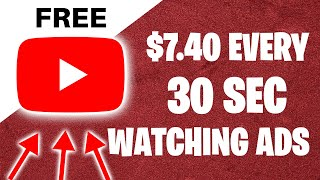 Watch 30 seconds of ads to make money online. Earn $7.40 every thirty seconds thumbnail
