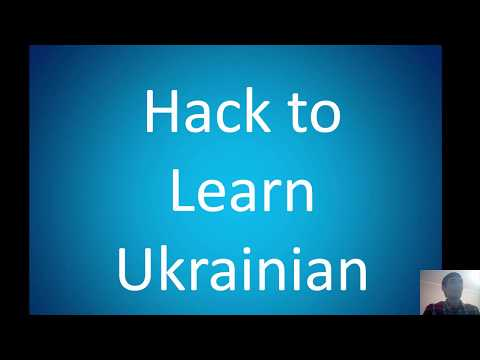 Learn Ukrainian -  Hack to learn Ukrainian