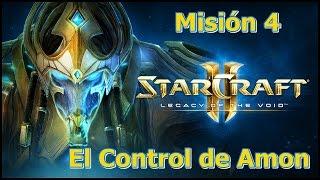 Starcraft 2 - Legacy Of The Void - Misión 4 - El Control de Amon