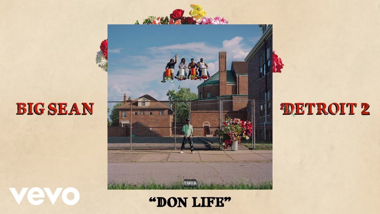 Big Sean - Don Life (Audio) ft. Lil Wayne
