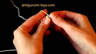 Амигуруми - уроки вязания. Урок №4. Как делать волшебное кольцо Амигуруми