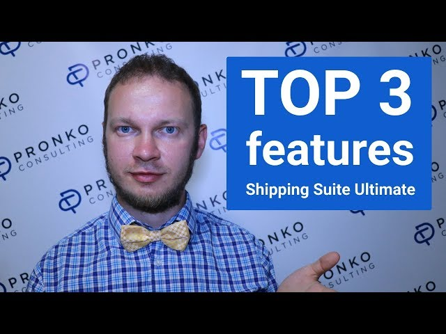 TOP 3 Features Shipping Suite Ultimate Extension