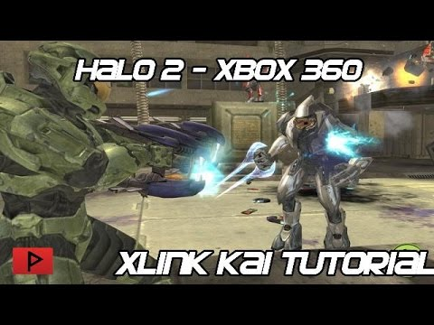 [How To] Play Halo 2 With Xbox 360 Online Using Xlink Kai - 2015 Tutorial
