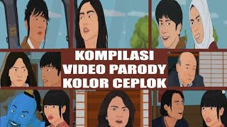 KOMPILASI VIDEO PARODY KOLOR CEPLOK EDISI 2019!!! 🤣