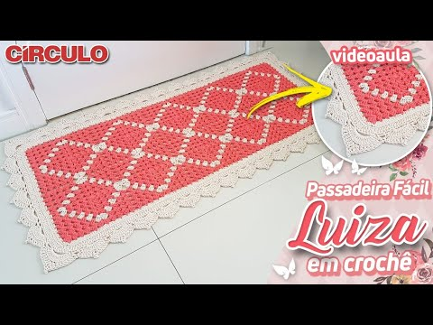 Passadeira Fácil Luiza Em Crochê Youtube