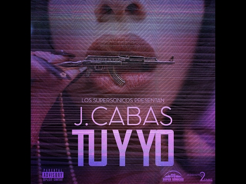 TU Y YO J.CABAS PROD. BY SUPERSONICOS
