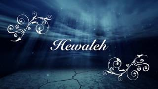 Hewaleh- (The Short and Sweet Live Version)