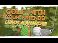 CHAOS A ANARCHIE [Golf With Your Friends] | s Wolfem, Wampem a Strikem