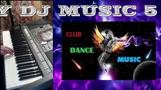DJ Music 5 - NONSTOP in the Night Club на синтезаторе Yamaha PSR-S970