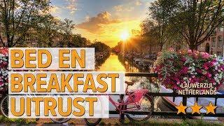 Bed en breakfast Uitrust hotel review | Hotels in Lauwerzijl | Netherlands Hotels