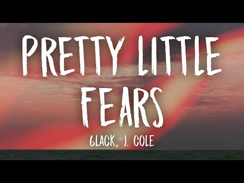 6LACK, J. Cole – Pretty Little Fears (Lyrics)