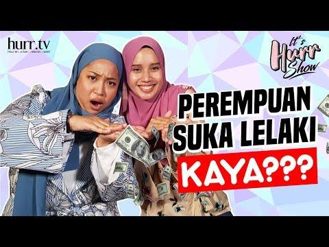 It's Hurr Show | Perempuan Suka Lelaki Kaya???