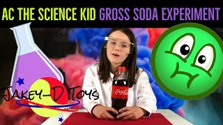 #JakeyDToys #ACtheScienceKid AC the Science Kid does a gross Coca-Cola experiment!