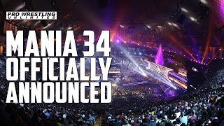 BREAKING NEWS: WWE Officially Announces Date & Location Of WrestleMania 34