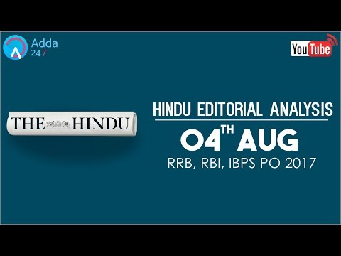 The Hindu Editorial Analysis | 4th August 2017 | IBPS, RRB PO | Online Coaching for SBI, IBPS