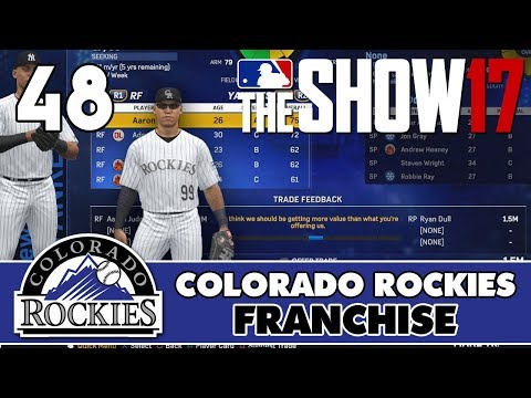 """MLB The Show 17 Rockies Franchise ep. 48 - """"All Rise Trade!"""" (2019 Trade Deadline)"""