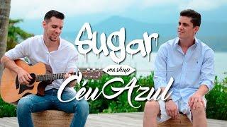 Evandro e Juninho - Sugar / Céu Azul (Maroon 5 - Charlie Brown)