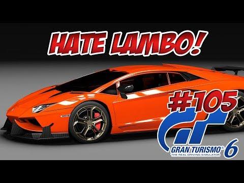 GRAN TURISMO 6 [DEUTSCH] - S-Lizenz Lamborghini Aventador - #GT6 Lets Play  - 105