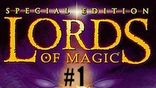 Lords of Magic (Special Edition) Ep. 1 - So it begins...