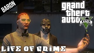 GTA 5 PS4 Life of Crime Part 1:  Making That Money; Chop Shops, Robberies and Shoot outs!