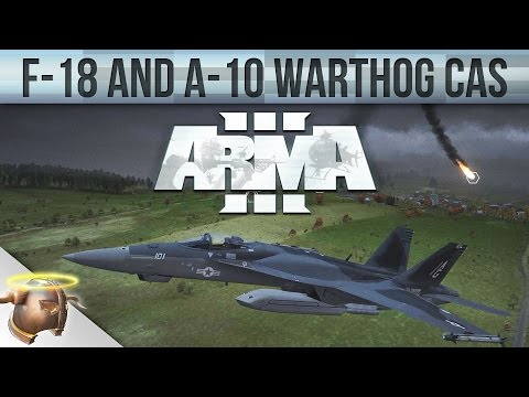 F/A-18E and A-10 Warthog Close Air Support in ARMA 3 (CAS) - Op. Eagle's Cry