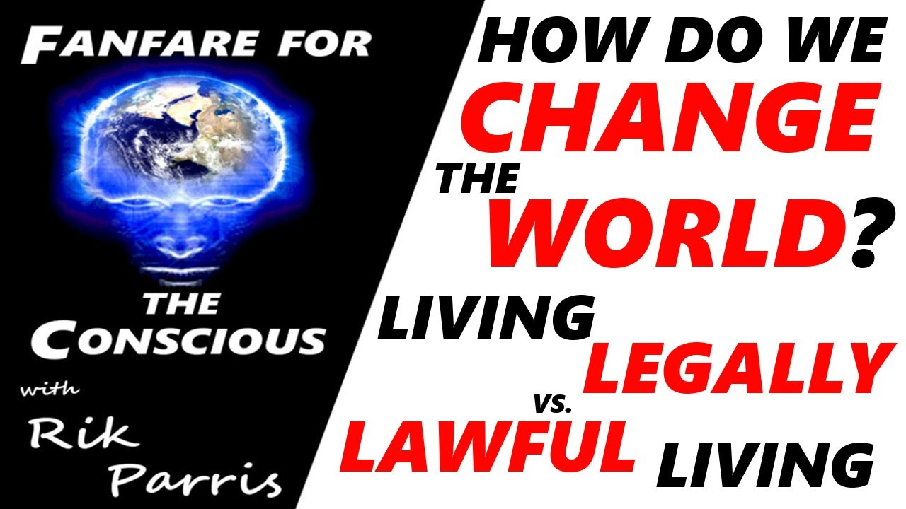 How Do We Change the World? Living Legally vs. Lawful Living, Unique Living Beings, Anna von Reitz