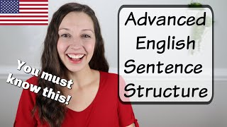 Essential Advanced English Sentence Structure